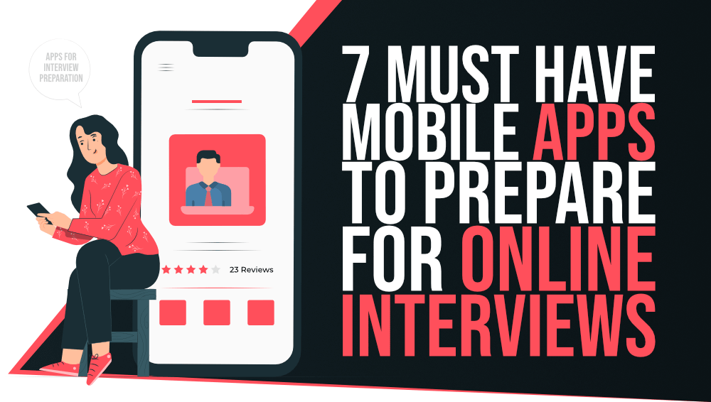 7-Must-Have-Mobile-Apps-to-Prepare-for-Online-Interview